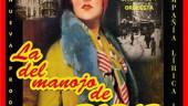 vista previa del artículo La del Manojo de Rosas, zarzuela en el Teatro Zorrilla de Valladolid