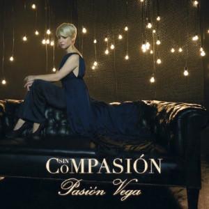 Sin Compasión, de Pasión Vega