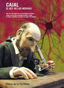 Cajal, el Rey de los Nervios